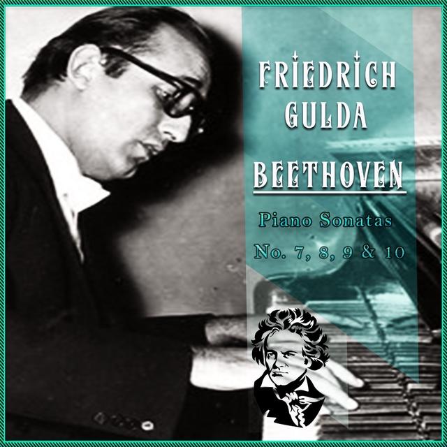 Friedrich Gulda / Beethoven 'Piano Sonatas No. 7, 8, 9 & 10'