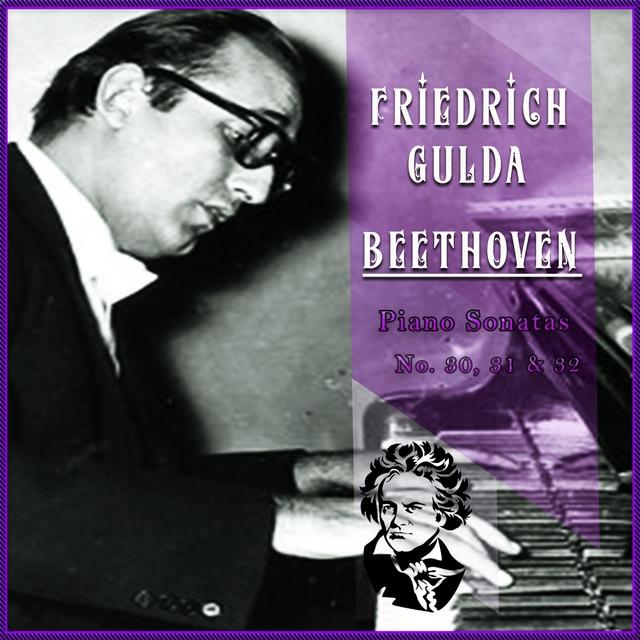 Friedrich Gulda / Beethoven 'Piano Sonatas No. 30, 31 & 32'