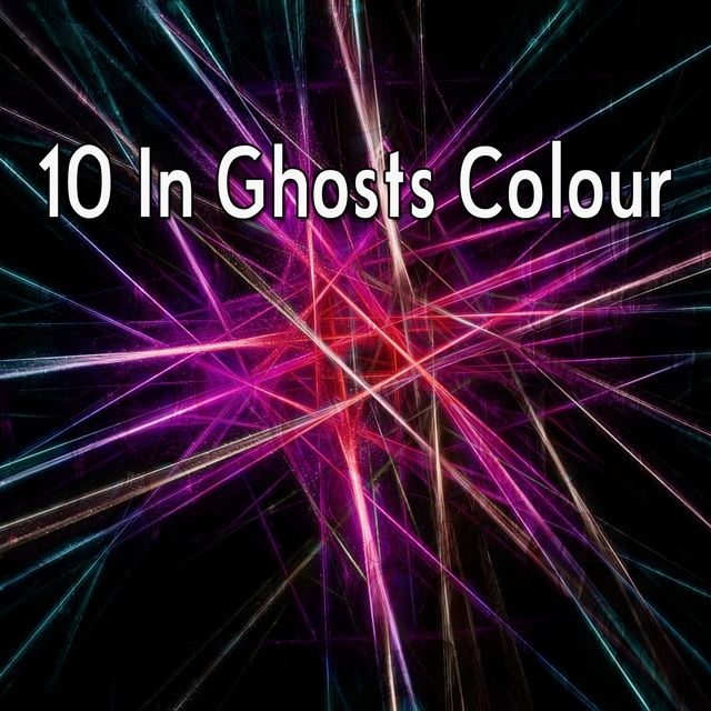 10 In Ghosts Colour