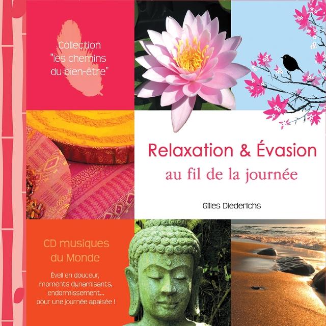 Relaxation et evasion au fil de la journée