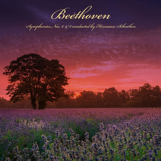 Beethoven: Symphonies Nos. 6 & 8 Conducted by Hermann Scherchen