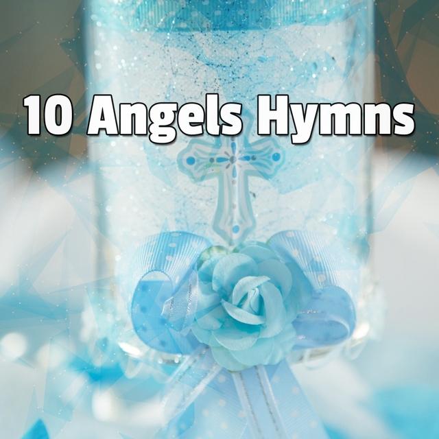 10 Angels Hymns