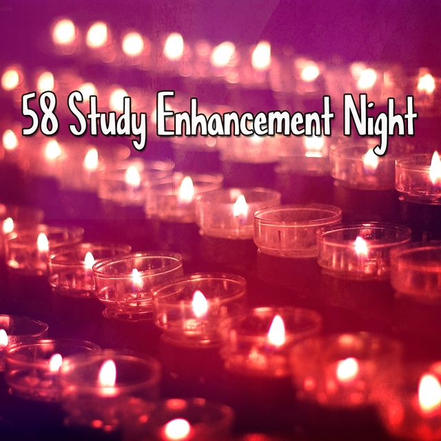 58 Study Enhancement Night