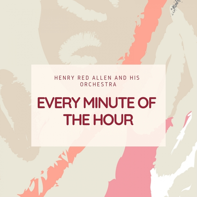 Every Minute of the Hour