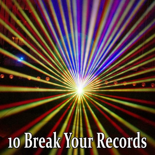 10 Break Your Records