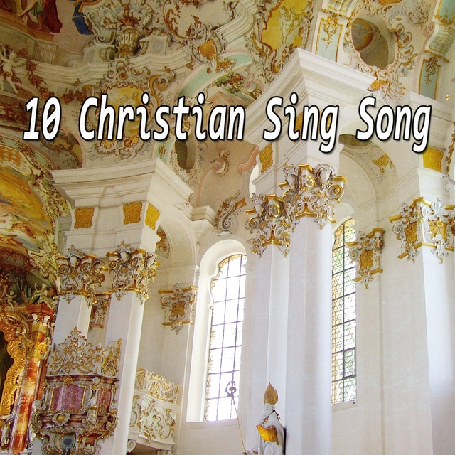 10 Christian Sing Song
