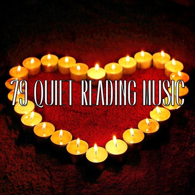 79 Quiet Reading Music