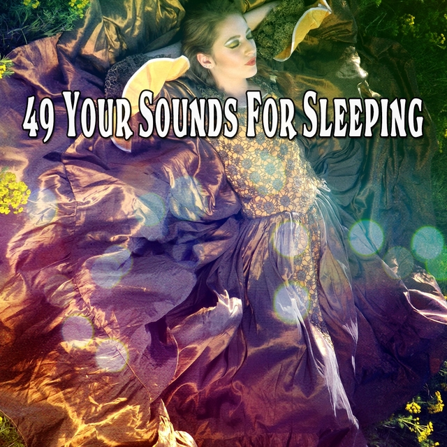 49 Your Sounds for Sleeping