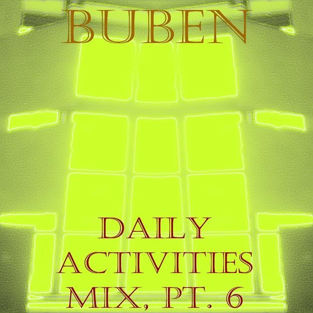 Daily Activities Mix, Pt. 6