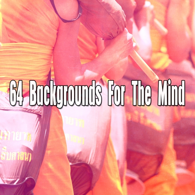 64 Backgrounds for the Mind