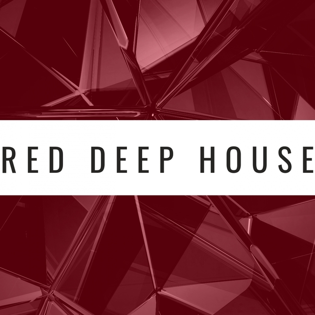 RED DEEP HOUSE