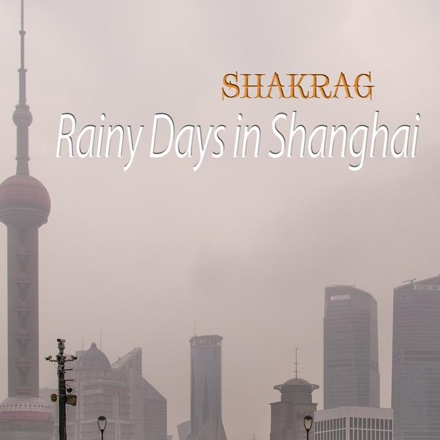 Rainy Days in Shanghai