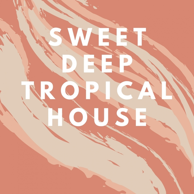 SWEET DEEP TROPICAL HOUSE
