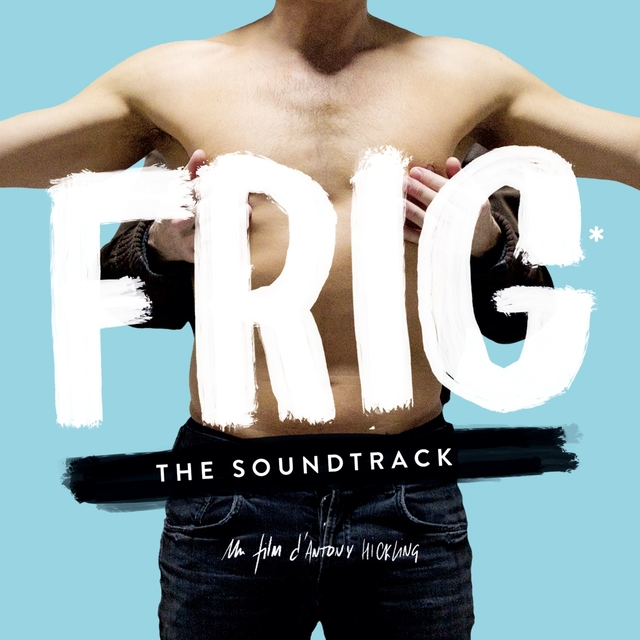 Frig - The Soundtrack