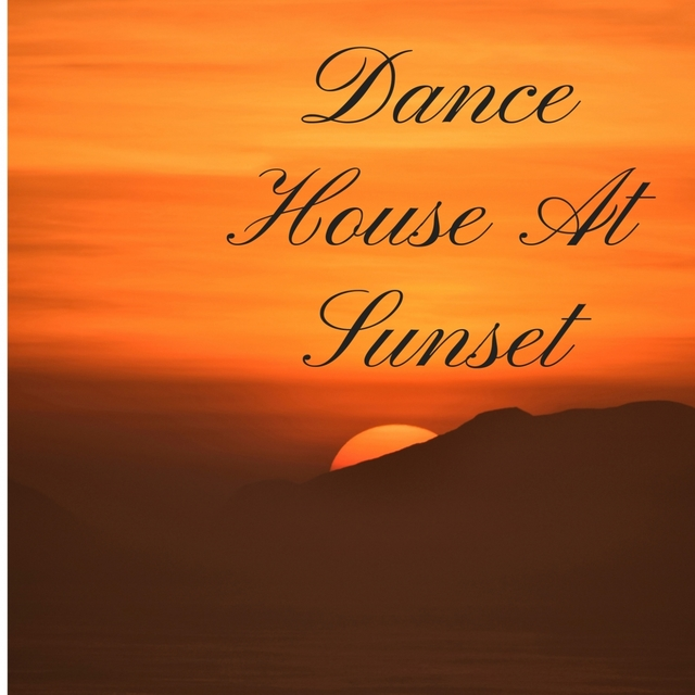 DANCE HOUSE AT SUNSET