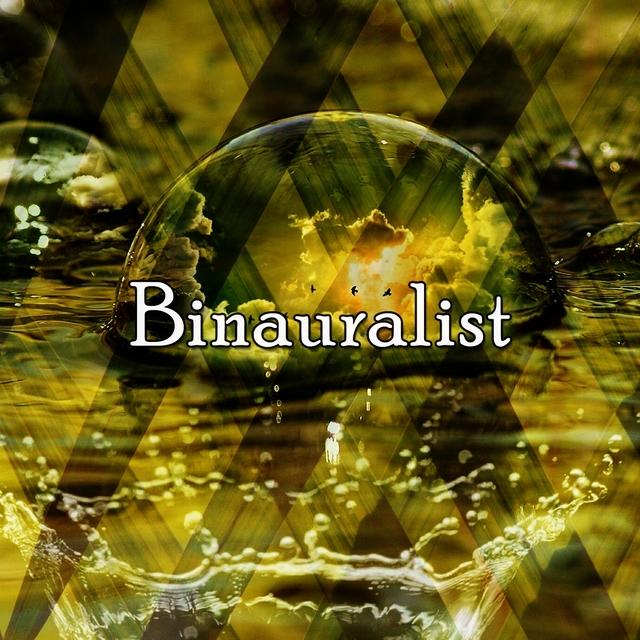 Binauralist