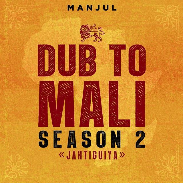 Dub to Mali : Jahtiguiya