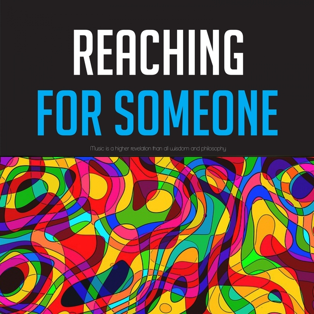 Reaching for Someone