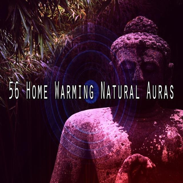 56 Home Warming Natural Auras