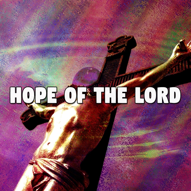 Hope of the Lord