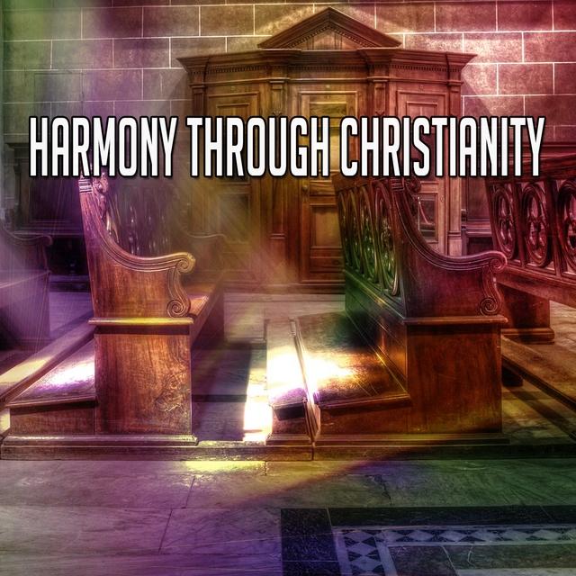 Harmony Through Christianity