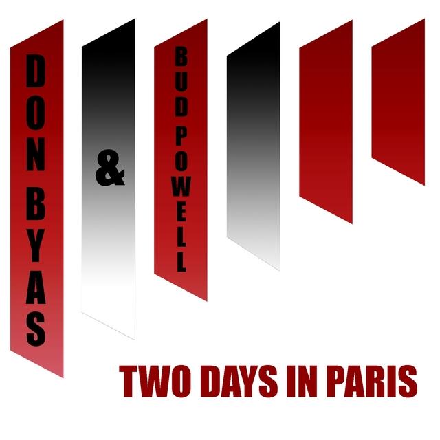 Couverture de Don Byas & Bud Powell: Two Days in Paris