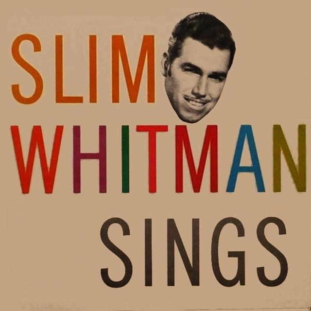 Slim Whitman Sings