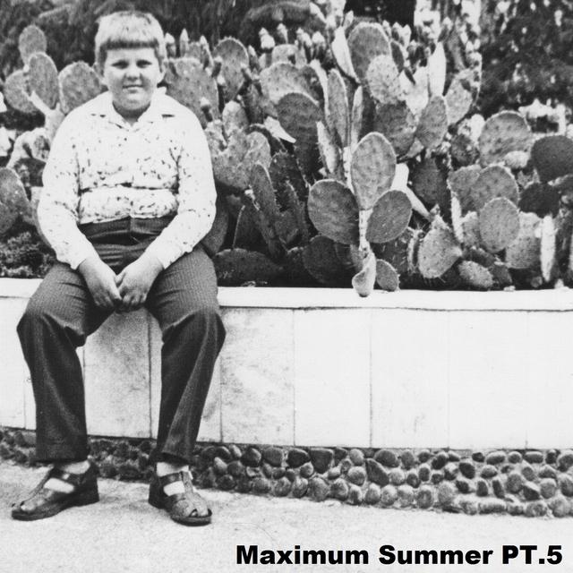 Maximum Summer, Pt. 5