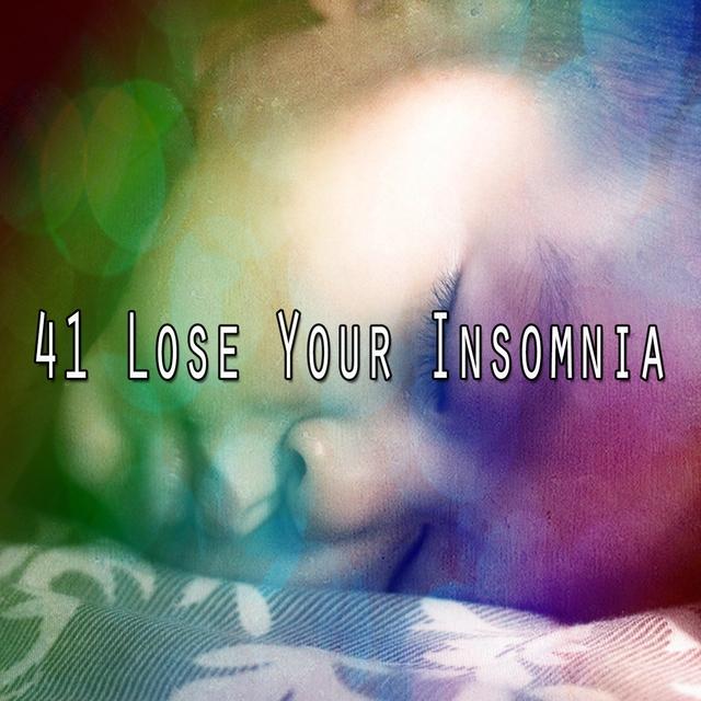 41 Lose Your Insomnia