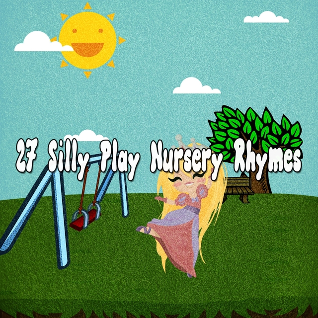 27 Silly Play Nursery Rhymes