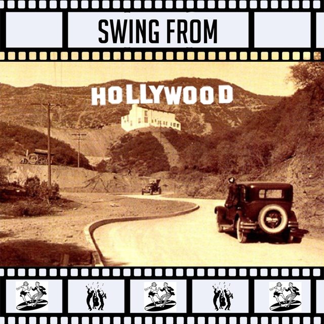 Couverture de Swing from Hollywood