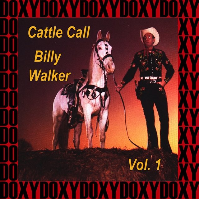 Cattle Call Vol. 1 (Remastered Version)