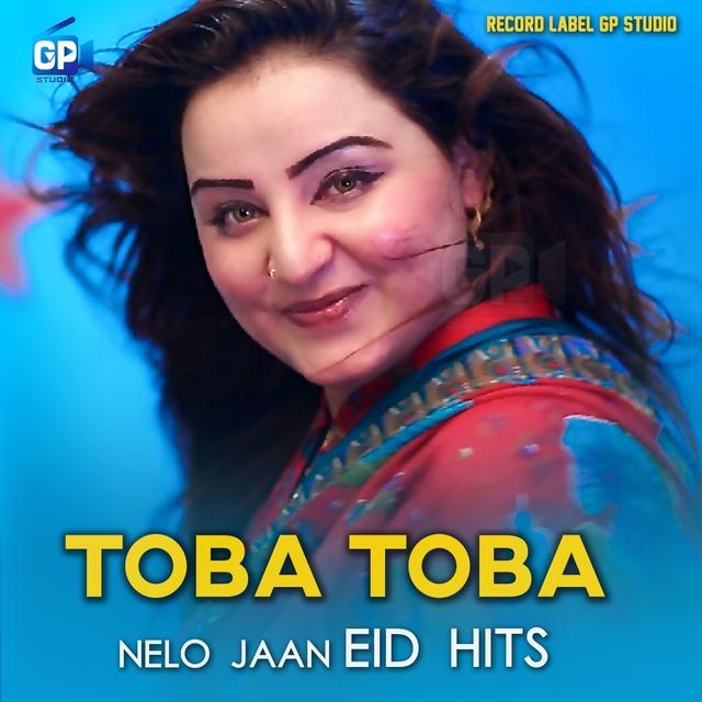 Toba Toba (Eid Hits)