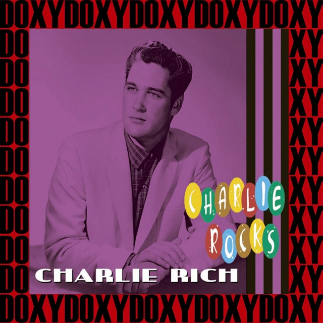 Charlie Rocks (Remastered Version)