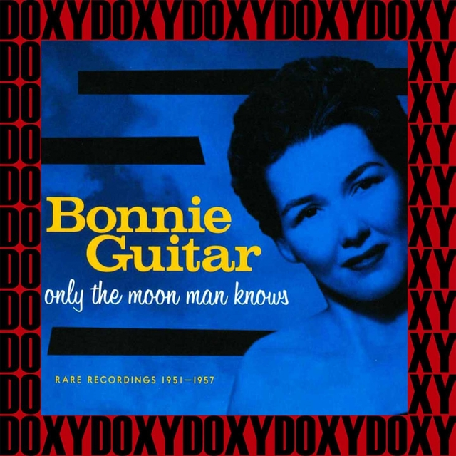 Only the Moon Man Knows Rare Recordings 1951-1957 (Remastered Version)