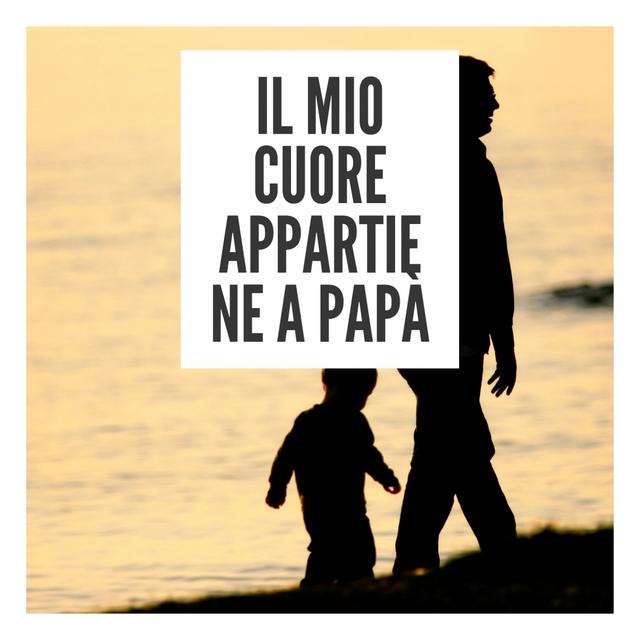 Il mio cuore appartiene a papà