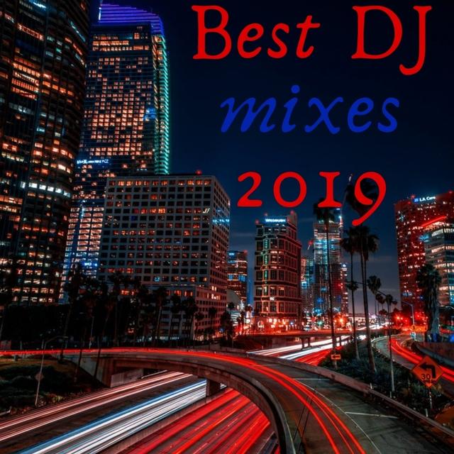 Couverture de BEST DJ MIXES 2019