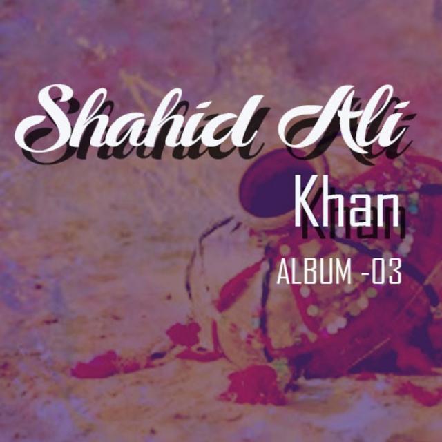Shahid Ali Khan, Vol. 3