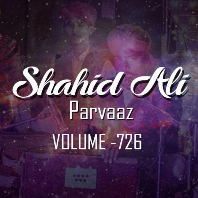 Shahid Ali Parvaz Vol. 726
