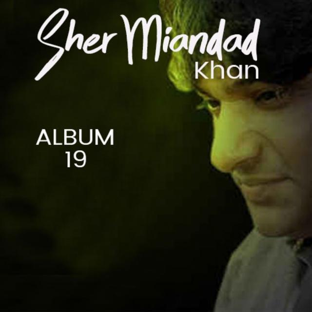 Sher Miandad Khan Qawwal, Vol. 19