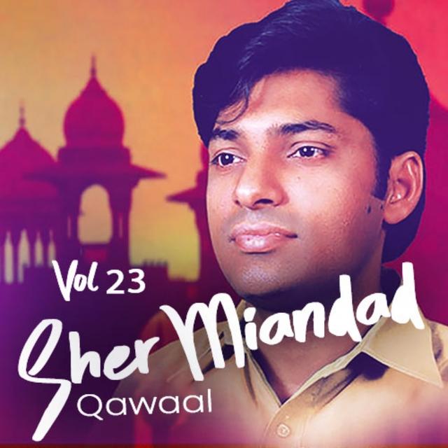 Sher Miandad Khan Qawwal, Vol. 23