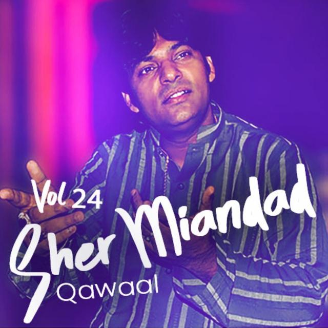 Sher Miandad Khan Qawwal, Vol. 24