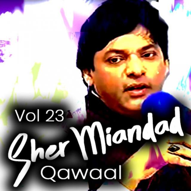 Sher Miandad Qawaal, Vol. 23
