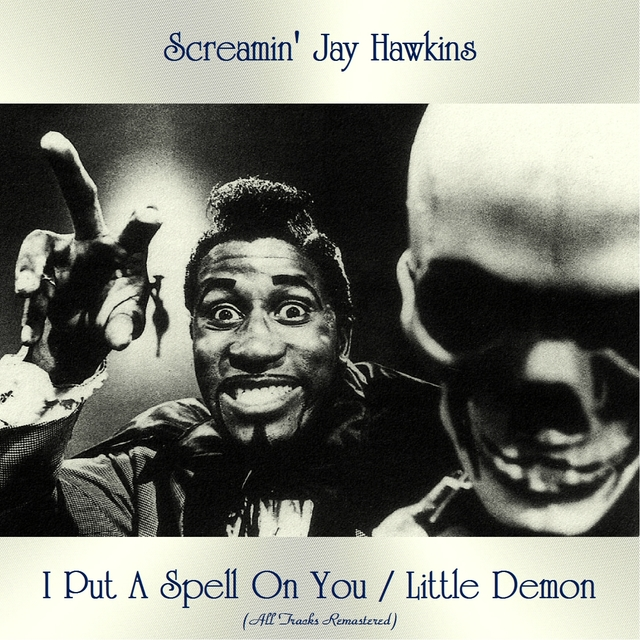 I Put A Spell On You / Little Demon