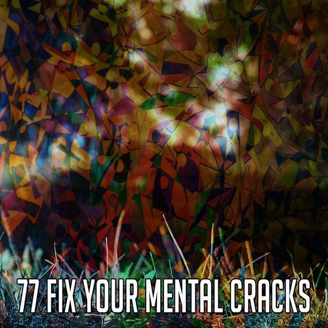 77 Fix Your Mental Cracks