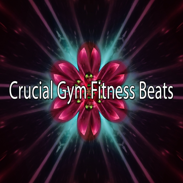Crucial Gym Fitness Beats