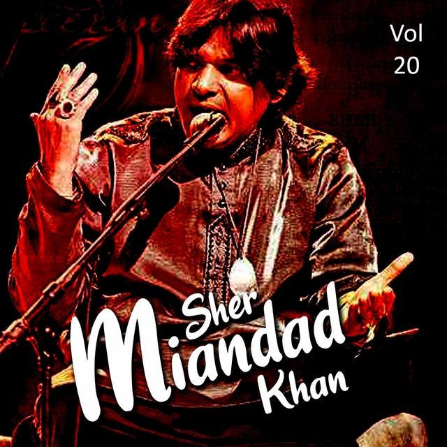 Sher Miandad Khan Qawwal, Vol. 20