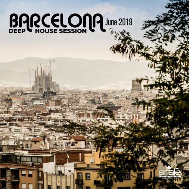Couverture de BARCELONA JUNE 2019 DEEP HOUSE SESSION