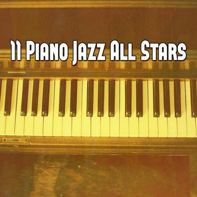 11 Piano Jazz All Stars