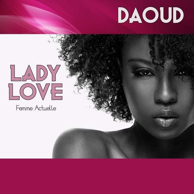 Lady Love (Femme Actuelle) [Double L Riddim]
